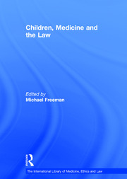Children, Medicine and the Law