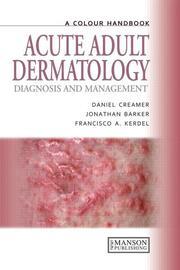 Acute Adult Dermatology: Diagnosis and Management: A Colour Handbook