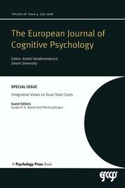 Integrative Views on Dual-task Costs: A Special Issue of the European Journal of Cognitive Psychology