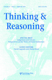 Judgement and Choice: Perspectives on the Work of Daniel Kahneman: A Special Issue of Thinking and Reasoning