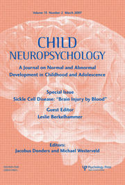 "Sickle Cell Disease: ""Brain Injury by Blood"": A Special Issue of Child Neuropsychology"