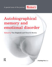 Autobiographical Memory and Emotional Disorder: A Special Issue of Memory