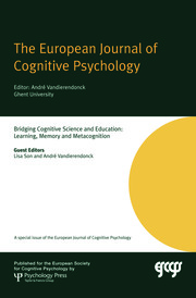Bridging Cognitive Science and Education: Learning, Memory and Metacognition: A Special Issue of the European Journal of Cognitive Psychology