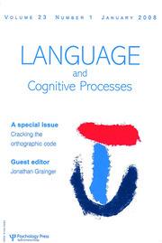 Cracking the Orthographic Code: A Special Issue of Language and Cognitive Processes