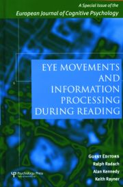 Eye Movements and Information Processing During Reading: A Special Issue of the European Journal of Cognitive Psychology