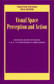 Visual Space Perception and Action: A Special Issue of Visual Cognition