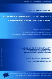 Facing Up to the Constancy of Organizational Change: Further Insights and Approaches to Solutions: A Special Issue of the European Journal of Work and Organizational Psychology
