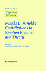 Magda B. Arnold's Contributions to Emotion Research and Theory: A Special Issue of Cognition and Emotion