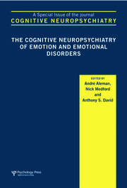 The Cognitive Neuropsychiatry of Emotion and Emotional Disorders: A Special Issue of Cognitive Neuropsychiatry