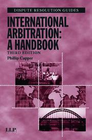International Arbitration: A Handbook