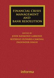 Financial Crisis Management and Bank Resolution
