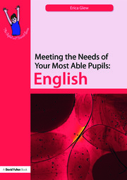 Meeting the Needs of Your Most Able Pupils: English