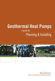 Geothermal Heat Pumps: A Guide for Planning and Installing