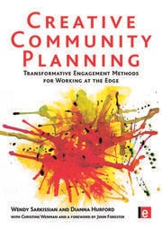 Creative Community Planning: Transformative Engagement Methods for Working at the Edge