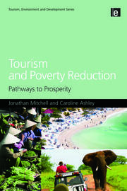 Tourism and Poverty Reduction: Pathways to Prosperity