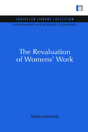 The Revaluation of Women's Work
