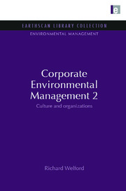 Corporate Environmental Management 2: Culture and Organization