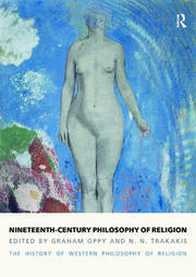 Nineteenth-Century Philosophy of Religion: An Introduction