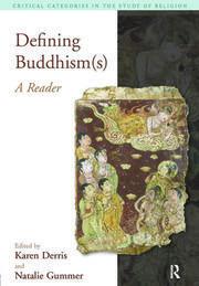 Defining Buddhism(s): A Reader