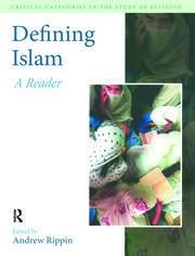 Defining Islam: A Reader