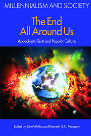 The End All Around Us: Apocalyptic Texts and Popular Culture