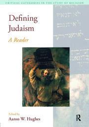 Defining Judaism: A Reader