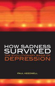 How Sadness Survived: The Evolutionary Basis of Depression