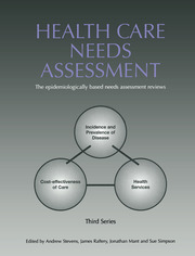 Health Care Needs Assessment: The Epidemiologically Based Needs Assessment Reviews, v. 2, First Series