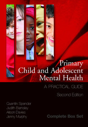 Primary Child and Adolescent Mental Health: A Practical Guide, 3 Volume Set