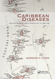 Caribbean Diseases: Doctor George Low's Expedition in 1901-02
