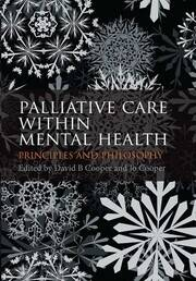 Palliative Care within Mental Health: Principles and Philosophy
