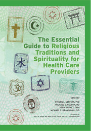 The Essential Guide to Religious Traditions and Spirituality for Health Care Providers