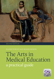 The Arts in Medical Education: A Practical Guide, Second Edition
