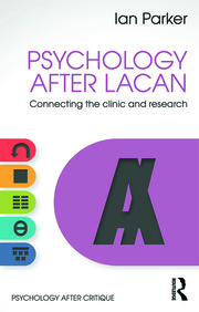 Psychology After Lacan: Connecting the clinic and research