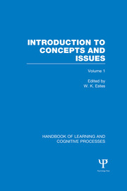 Handbook of Learning and Cognitive Processes (Volume 1): Introduction to Concepts and Issues