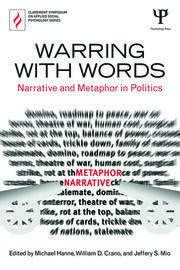 Warring with Words: Narrative and Metaphor in Politics