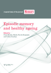 Episodic Memory and Healthy Ageing: A Special Issue of Memory