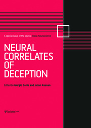 Neural Correlates of Deception: A Special Issue of Social Neuroscience