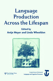 Language Production Across the Life Span: A Special Issue of Language And Cognitive Processes