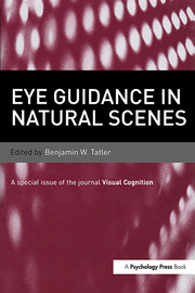 Eye Guidance in Natural Scenes: A Special Issue of Visual Cognition