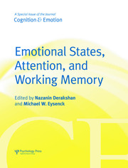 Emotional States, Attention, and Working Memory: A Special Issue of Cognition & Emotion