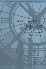 McLuhan's Global Village Today: Transatlantic Perspectives