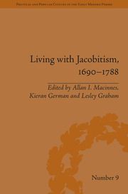 Living with Jacobitism, 1690–1788: The Three Kingdoms and Beyond