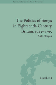 The Politics of Songs in Eighteenth-Century Britain, 1723–1795