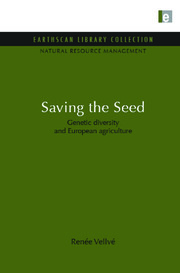 Saving the Seed: Genetic diversity and European agriculture