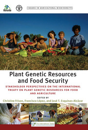 Plant Genetic Resources and Food Security: Stakeholder Perspectives on the International Treaty on Plant Genetic Resources for Food and Agriculture
