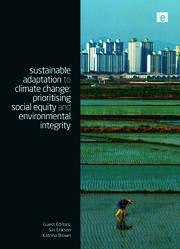 Sustainable Adaptation to Climate Change: Prioritising Social Equity and Environmental Integrity