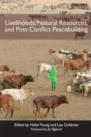 """Manufacturing peace in """"no man's land"""": Livestock and access to natural resources in the Karimojong Cluster of Kenya and Uganda"""