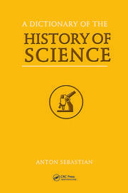 A Dictionary of the History of Science