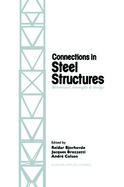 Connections in Steel Structures: Behaviour, strength and design